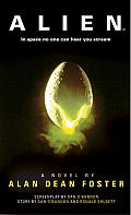 Alien: The Official Movie Novelization by Alan Dean Foster