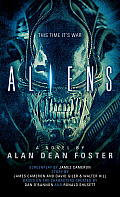 Aliens: The Official Movie Novelization by Alan Dean Foster