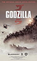 Godzilla: The Official Movie Novelization by Greg Cox