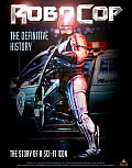 RoboCop The Definitive History