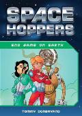 Space Hoppers End Game on Earth
