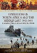 Operations in North Africa and the Middle East 1942-1944: El Alamein, Tunisia, Algeria and Operation Torch