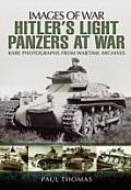 Hitler S Light Panzers at War