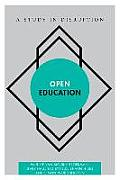 Open Education: A Study in Disruption