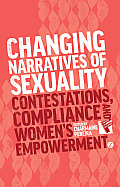 Changing Narratives of Sexuality: Contestations, Compliance and Women's Empowerment