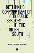 Rethinking Corporatization and Public Services in the Global South