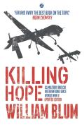 Killing Hope Us Military & Cia Interventions Since World War Ii Updated Edition