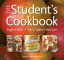 Student's Cookbook: Ingredients, Techniques, Recipes