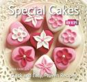 Special Cakes: Quick and Easy Recipes