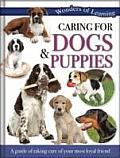 Wonders of Learning - Caring for Dogs and Puppies: Reference Omnibus