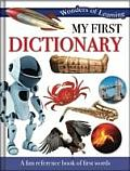 Wonders of Learning - My First Dictionary: Reference Omnibus