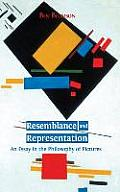 Resemblance and Representation: An Essay in the Philosophy of Pictures