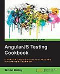 Angularjs Testing Cookbook