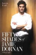 Fifty Shades of Jamie Dornan: A Biography