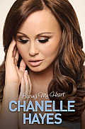 Chanelle Hayes: Baring My Heart