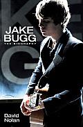 Jake Bugg: The Biography