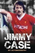 Jimmy Case: My Autobiography