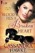 Blood Ties a Broken Heart