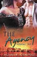 The Agency Volume Five