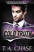 Delarosa Secrets: Cold Truth
