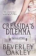 Salon of Sin: Cressida's Dilemma