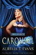 Arcanium: Carousel