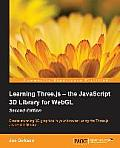 Learning Three Js The JavaScript 3D Library for Webgl Second Edition