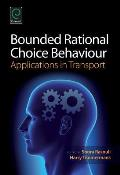 Bounded Rational Choice Behavior: Applications in Transport
