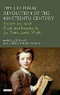 The Cultural Revolution of the Nineteenth Century: Theatre, the Book-Trade and Reading in the Transatlantic World