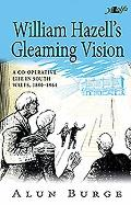 William Hazell's Gleaming Vision:...