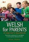 Welsh for Parents - Handbook: A Learner's Handbook