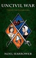 Uncivil War: Twin Tales From Nottinghamshire