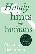 Handy Hints for Humans