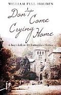 Don't Come Crying Home