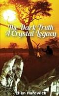 Dark Truth: a Crystal Legacy