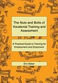 The Nuts and Bolts of Vocational Training and Assessment