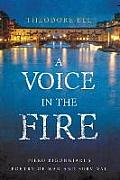 A Voice in the Fire: Piero Bigongiari's Poetry of War and Survival