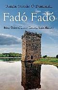 Fado Fado: More Tales of Lesser-Known Irish History