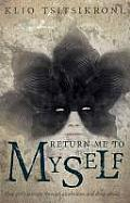 Return Me To Myself