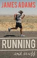 Running and Stuff