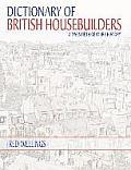 Dictionary of British Housebuilders: A Twentieth Century History