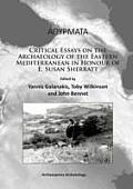Athyrmata: Critical Essays on the Archaeology of the Eastern Mediterranean in Honour of E. Susan Sherratt