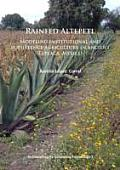 Rainfed Altepetl: Modeling Institutional and Subsistence Agriculture in Ancient Tepeaca, Mexico