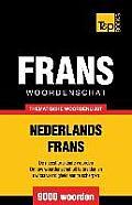 Thematische Woordenschat Nederlands-Frans - 9000 Woorden
