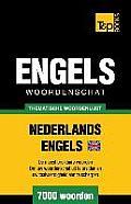 Thematische Woordenschat Nederlands-Brits-Engels - 7000 Woorden