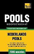 Thematische Woordenschat Nederlands-Pools - 7000 Woorden