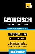 Thematische Woordenschat Nederlands-Georgisch - 3000 Woorden