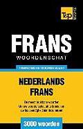 Thematische Woordenschat Nederlands-Frans - 3000 Woorden