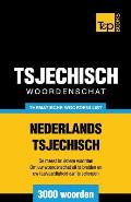Thematische Woordenschat Nederlands-Tsjechisch - 3000 Woorden