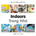 My First Bilingual Book-Indoors (English-Vietnamese) (My First Bilingual Book)